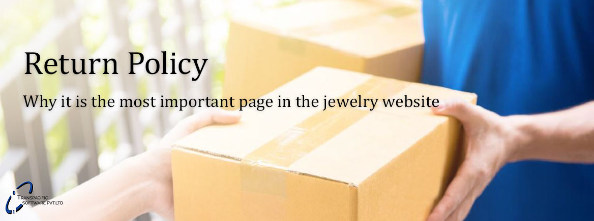 Return Policy for Jewelry e-retailer